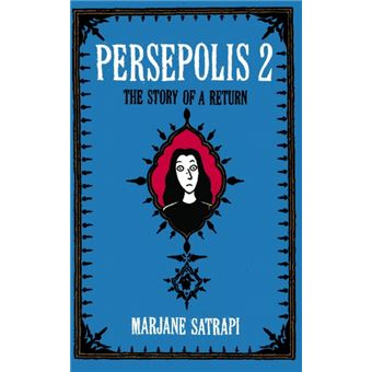 Persepolis - Book 2: The Story of a Return