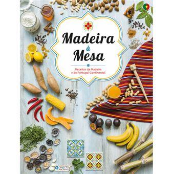 Madeira à Mesa