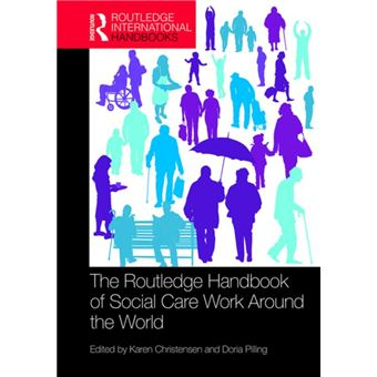 The Routledge Handbook of Social Care Work Around the World