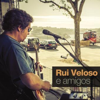 Rui Veloso & Amigos