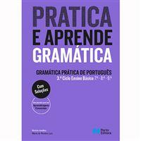 Gramática Prática de Português: Aprende e Pratica - 3º Ciclo