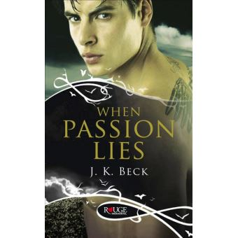 When Passion Lies: A Rouge Paranormal Romance