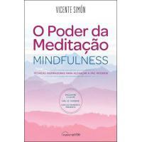 O Poder da Meditação - Mindfulness