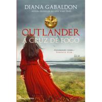 Saga Outlander - Livro 5: A Cruz de Fogo