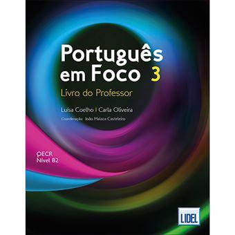 Português em Foco 3: Livro do Professor - QECR Níveis B2