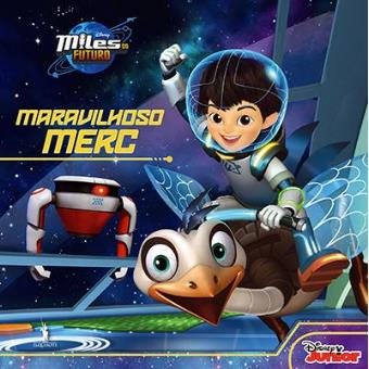 Miles do Futuro - Livro 1: Maravilhoso Merc