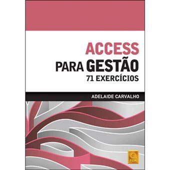 Access Para Gestão: 71 Exercícios