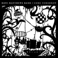 Come Tomorrow - CD