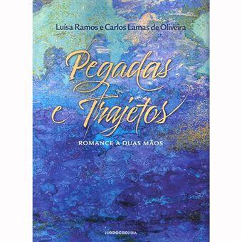 Pegadas e Trajetos: Romance a Duas Mãos
