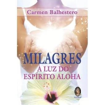 Milagres: a Luz do Espírito Aloha