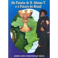 Os Painéis de D. Afonso V e o Futuro do Brasil