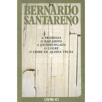 Obras Bernardo Santareno Vol 1