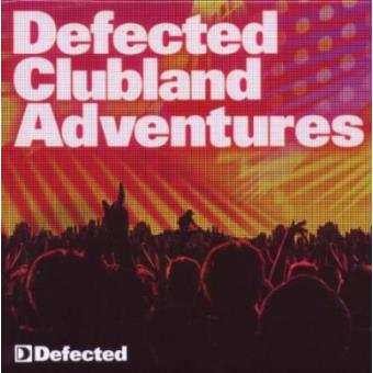 Defected Clubland Adventures 10 Years In the House Volume 2  (3CD)