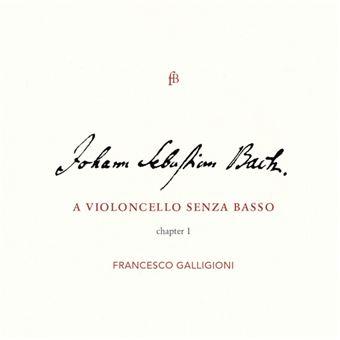 A Violoncello Senza Basso: Chapter I - CD