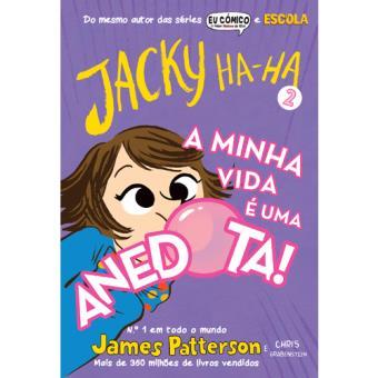 Jacky Ha-Ha - Livro 2: A Minha Vida é Uma Anedota!