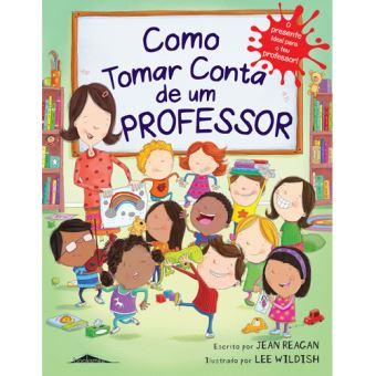 Como Tomar Conta de um Professor