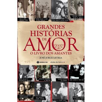 Grandes Histórias de Amor - O Livro dos Amantes
