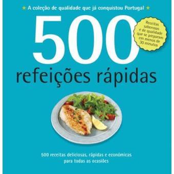 500 Receitas: Refeições Rápidas