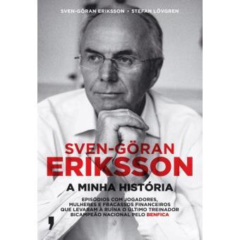 Sven-Göran Erickson - A Minha História