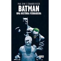 Batman: Uma História Verdadeira