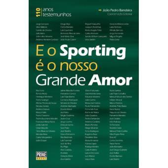 E o Sporting é o Nosso Grande Amor