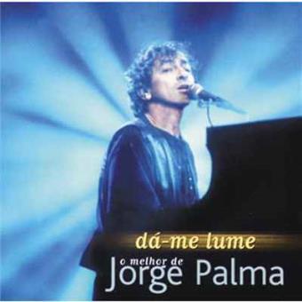 Dá-me Lume: O melhor de Jorge Palma