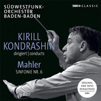 Kirill Kondrashin conducts Mahler Symphony No. 6 - CD