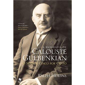 A Biografia de Calouste Gulbenkian