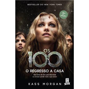 Os 100 - Livro 3: Regresso a Casa