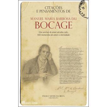 Citações e Pensamentos de Manuel Maria Barbosa du Bocage