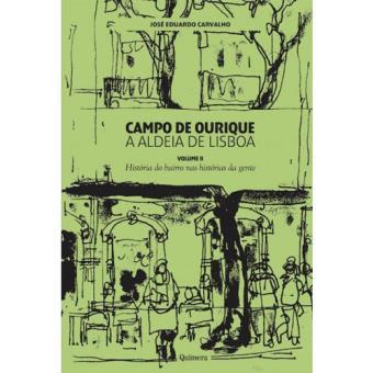 Campo de Ourique: A Aldeia de Lisboa - Livro 2