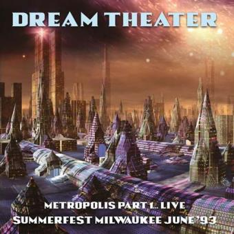 Metropolis Part 1... Live Summerfest Milwaukee June '93 (180g) (2LP)