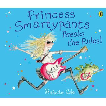 Princess Smartypants Breaks the Rules!