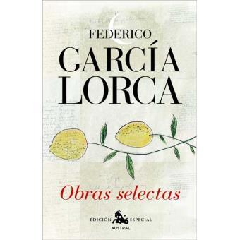 Federico García Lorca - Obras Selectas