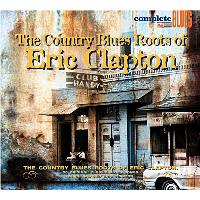The Country Blues Roots Of Eric Clapton (DGP)