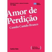 Leituras Orientadas: Amor de Perdição, Camilo Castelo Branco - 11º Ano
