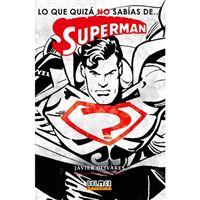 Superman-lo que quiza no sabias de