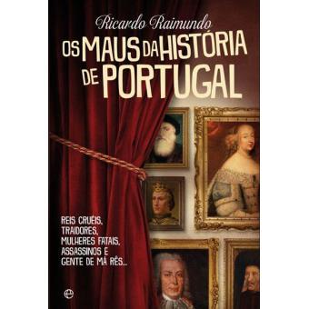 Os Maus da História de Portugal