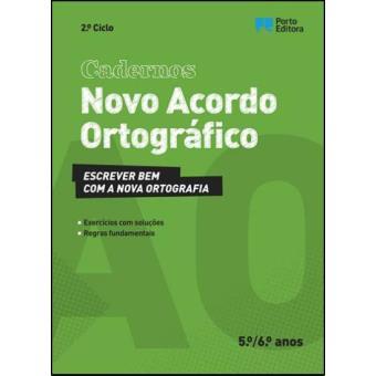 Cadernos Novo Acordo Ortográfico - 5º e 6º Anos