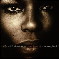 Softly With These Songs: The Best Of Roberta Flack - CD