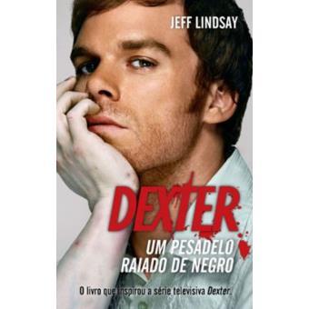 Dexter - Um Pesadelo Raiado de Negro - Jeff Lindsay - Compra ...