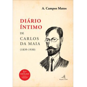 Diário Íntimo de Carlos da Maia (1890‐1930)