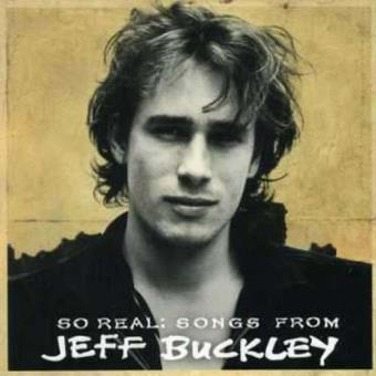 So Real: Songs from Jeff Buckley Best Of