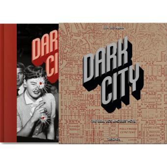 Dark City: The Real Los Angeles Noir