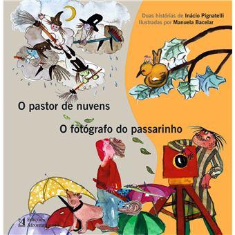 O Pastor da Nuvens - O Fotógrafo do Passarinho