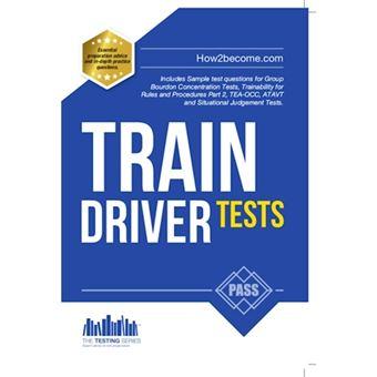 Train driver tests: the ultimate gu