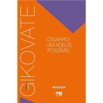 Cigarro: um adeus possível