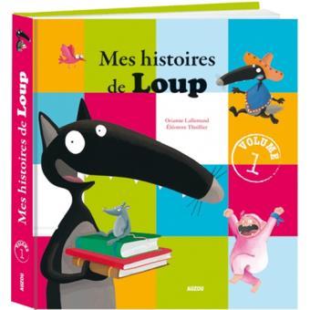 Mes Histoires de Loup - Livre 1