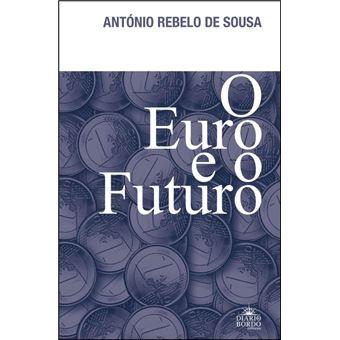 O Euro e o Futuro