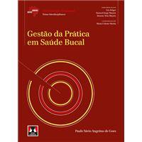 Série Abeno - Gestão da Prática em Saúde Bucal
